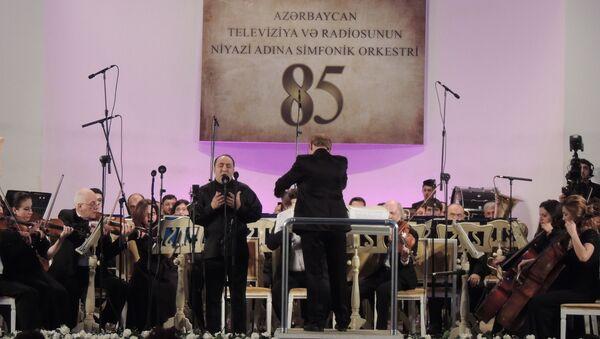 85-летие Азербайджанского симфонического оркестра телевидения и радио имени Ниязи - Sputnik Азербайджан