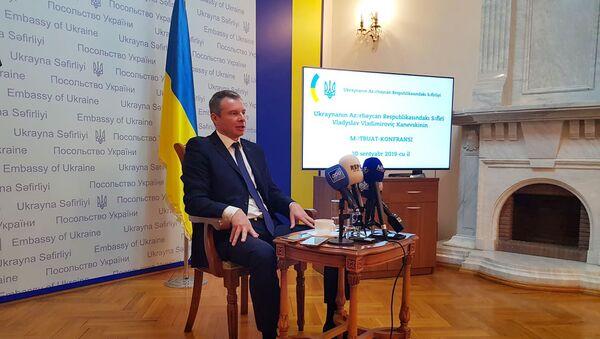Посол Украины в Азербайджане Владислав Каневский - Sputnik Азербайджан
